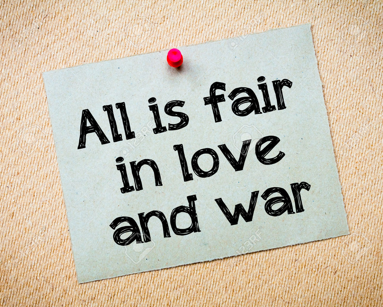 Who said all's fair in love and war